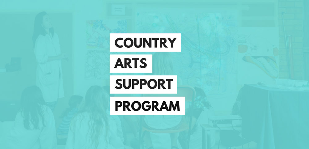 4eeda65439a Applications now open for Country Arts Support Program (CASP) 2020 ...